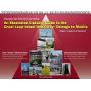 MANAGING THE WATERWAY: INLAND WATERWAY CHART GUIDE:An Illustrated Cruising Guide to the Great Loop Inland Waterway: Chicago to