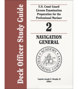 Murphy's Deck Officer Study Guide Vol. 2: Navigation General 2010-2011 Edition