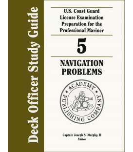 Murphy's Deck Officer Study Guide Vol. 5: Navigation Problems 2011-2012