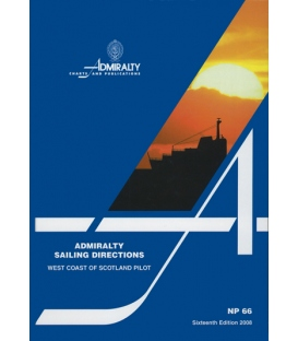 Admiralty Sailing Directions NP66 West Coast Of Scotland Pilot, 17th Edition 2012