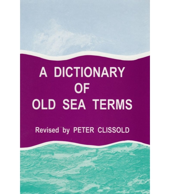 Dictionary of Old Sea Terms