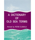 Dictionary of Old Sea Terms By Peter Clissold