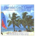 Florida's Gulf Coast Restaurant Guide & Recipe Book, 2001 Edition