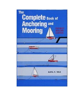 The Complete Book Of Anchoring And Mooring - Rev. 2nd Edition