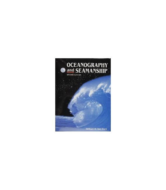 Oceanography And Seamanship, 2nd Edition