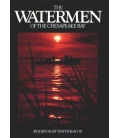 The Watermen Of The Chesapeake Bay, 2nd Edition
