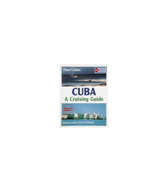 Cuba: A Cruising Guide, Revised 1st (1999)