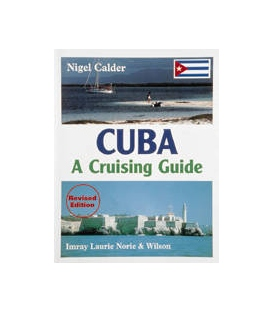 Cuba: A Cruising Guide, Revised 1st Edition 1999
