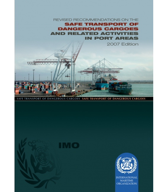 Dangerous Goods in Port Areas, 2007 Edition