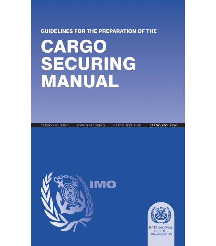 Imo I298e Guidelines For Cargo Securing Manual 1997 Edition