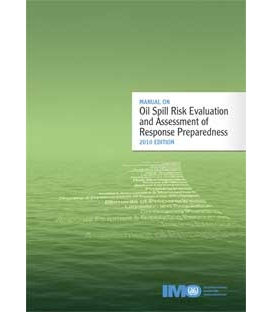IMO I579E Oil Spill Risk Evaluation, 2010 Edition