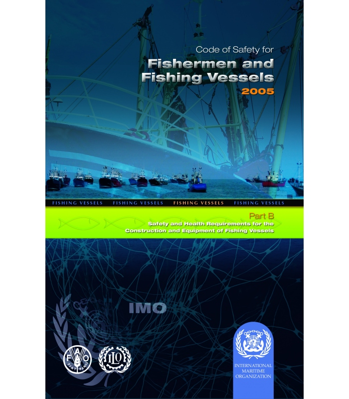 IMO IA755E Code of Safety for Fishermen & Fishing Vessels ...