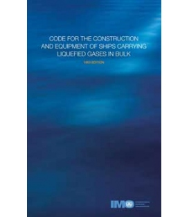 IMO I782E  Code for the Construction & Equipment of Ships Carrying Liquefied Gases in Bulk (Gas Carrier Code), 1983 Edition