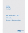 IMO TA114E - Model Course: Medical First Aid, 2000 Edition
