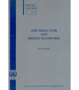 Ship Simulators & Bridge Teamwork, 2002 Edition