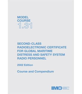 IMO T131E Model Course 2nd Class Radioelectronic for GMDSS, 2002 Edition