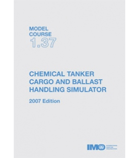 IMO T137E Model Course Chemical Tanker Cargo & Ballast Handling, 2007 Edition
