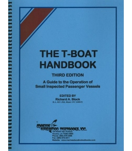 BK-115 T-Boat Handbook: A Guide to the Operation of Small Inspected Passenger Vessels