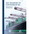 Safe Transport of Containers by Sea: Guidelines on Best Practices First Edition 2009 (ISC/WSC)