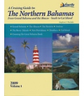 A Cruising Guide to The Northern Bahamas Vol. 1, 1st Edition 2010, Revised 2015