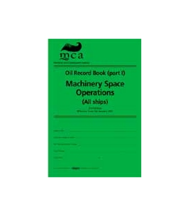 Oil Record Book (Part I): Machinery Space Operations (All Ships) 3rd, Edition (2010)