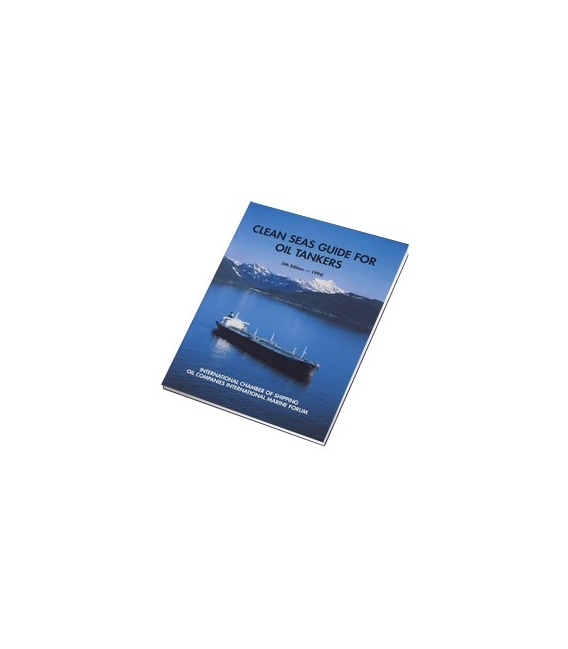 Clean Seas Guide for Oil Tankers (4th Ed., 1994)