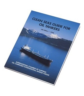 Clean Seas Guide for Oil Tankers 4th Ed