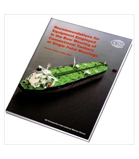 Recommendations for Equipment employed in the bow mooring of conventional tankers at single point moorings