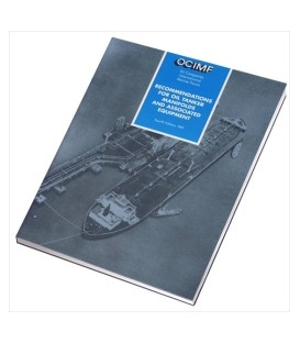 Recommendations for Oil Tanker Manifolds and Associated Equipment 4th Ed