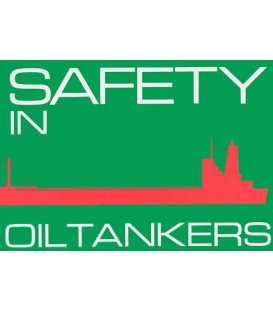 Safety in Oil Tankers
