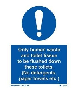 5769 Only human waste and toilet tissue to be flushed down these toilets