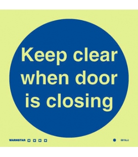 5816 Keep clear when door is closing