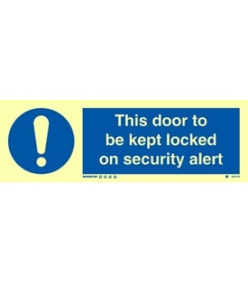 5824 This door to be kept locked on security alert