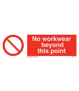8574 No workwear beyond this point
