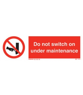 8576 Do not switch on - Under maintenance + symbol