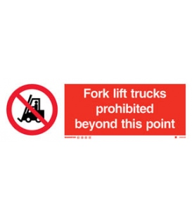 8585 Fork lift trucks prohibited beyond this point + symbol