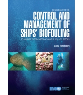 I662E - Control and Management of Ships' Biofouling, 2012 Edition