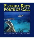 Florida Keys Ports of Call, 3rd Edition