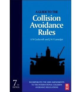 A Guide to the Collision Avoidance Rules, 7th Edition 2011
