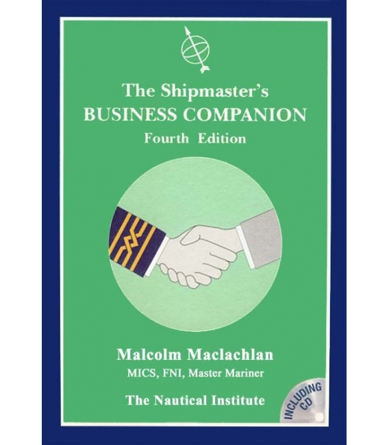 The Shipmaster's Business Companion - 4th Edition 2004