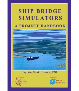 Ship Bridge Simulators: A Project Handbook, 1999 Edition