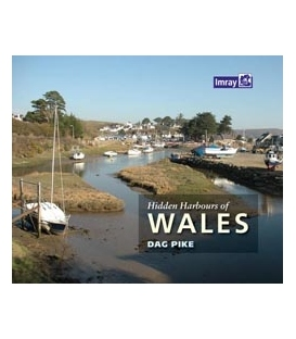 Hidden Harbours of Wales, 1st Edition 2011