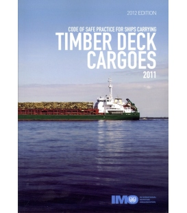 IMO IA275E Timber Deck Cargoes Code 2011, 2012 Edition
