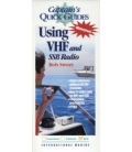 Captain's Quick Guides: Using VHF and SSB Radio