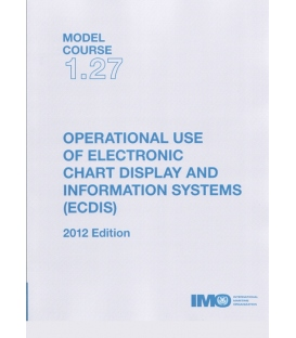 IMO TA127E Model Course 1.27 Operational Use of ECDIS, 2012 Edition