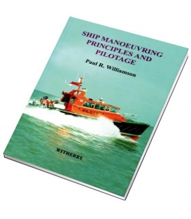 Ship Manoeuvring Principles and Pilotage