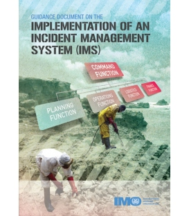 IMO I581E Guidance Document on the Implementation of an Incident Management System (IMS), 2012 Edition