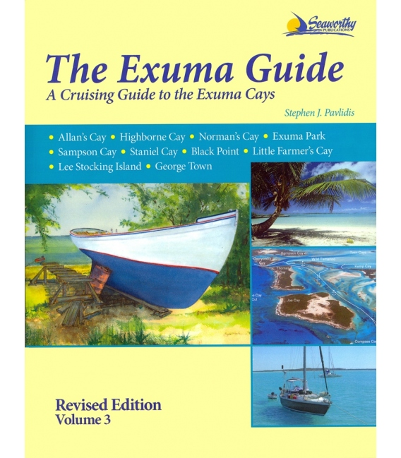 The Exuma Guide, Revised Edition Volume 3