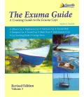 The Exuma Guide, Volume 3, Revised 3rd Edition, 2016