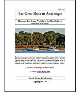 The Great Book of Anchorages: Hampton Roads and Norfolk to the Florida Keys, 1st Edition 2014